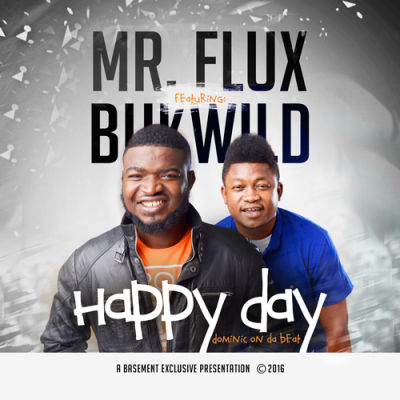 Mr Flux - Happy Day ft. Bukwild [ART]