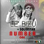 """Le Bizu – """"Number 1"""" ft. Solidstar"""