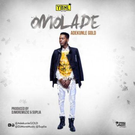 Mp3 Download adekunle gold omolade