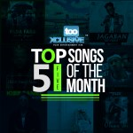 tooXclusive Presents: Top 5 Songs For The Month Of May