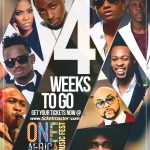 """The Countdown Has Begun! 4 Weeks To """"One Africa Music Fest"""""""