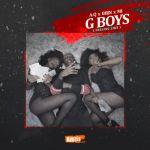 """A-Q – """"G Boys (Feeling Like)"""" ft. M.I Abaga & BBJN"""