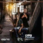 "Lypsi – ""Life ft. Promphizy"""