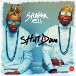 "Shakar EL – ""Shut Down"" (Prod. By Fliptyce)"