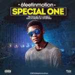 """6FeetInMotion – """"Special One"""""""