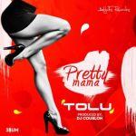 """TOLU – """"Pretty Mama""""  (Prod. By DJ Coublon)  3$UM EP"""