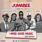 "Jumabee – ""I Miss Good Music"" ft. Banky W, Sound Sultan, Niyola & Chigurl"