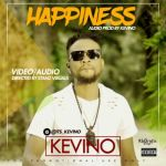 VIDEO: Kevino – Happiness