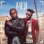 "Tjan – ""Meji"" ft. Ycee (Prod. by Cobhams)"