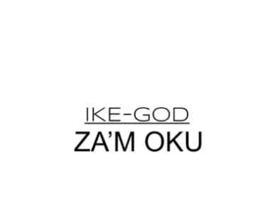 download - Ikechukwu - Zam Oku