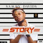 """VIDEO: Sammy Davids – """"Story"""""""
