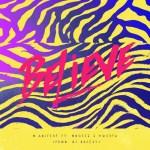 "M.anifest – ""Believe"" ft. Mugeez & Kwesta"