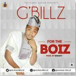 """G-Billz – """"For The Boiz"""" (Prod. by Snagxy)"""
