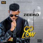 """Zeeko – """"Go Low"""" (Prod by Popito)"""