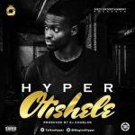 "Hyper – ""OTISHELE"" (prod. by DJ Coublon)"
