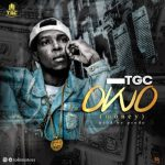 "TGC – ""OWO"" (MONEY) (Prod. by Prodo)"