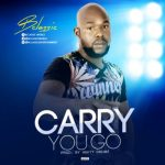 "Bclassic – ""Carry You Go"" (Prod. By HeftyDrumz)"