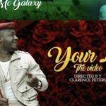 "VIDEO: MC Galaxy – ""Your Love"""