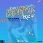 Phanell x O'Brain – Freestyle Friday