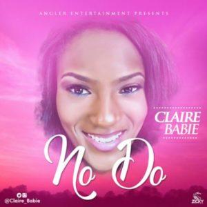 Claire Babe – No Do