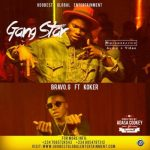 "AUDIO + VIDEO: Bravo G – ""Gangstar"" f. Koker (Dir Adasa Cookey)"