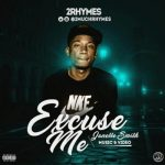 VIDEO + AUDIO: 2Rhymes – Excuse Me Jannet Smith