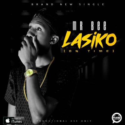 Mr Bee – Lasiko (On Time)