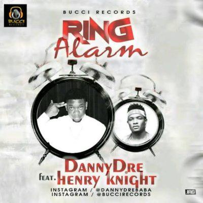 DannyDre – 'Ring Alarm' f. Henry knight