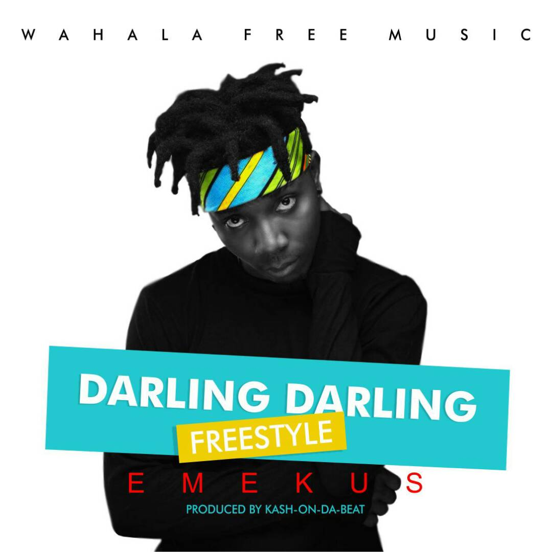 Emekus – Darling Darling (Freestyle)