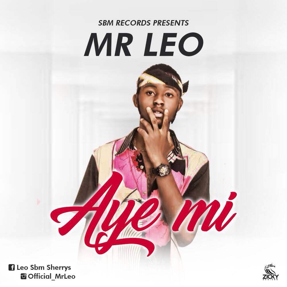 Mr Leo – Aye Mi