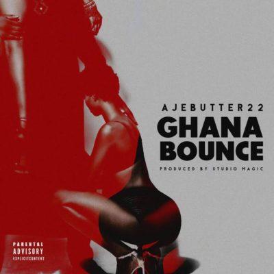 Ajebutter22 – Ghana Bounce (Prod by Studio Magic)