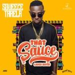 Squeeze Tarela – That Sauce (Juice Refix)