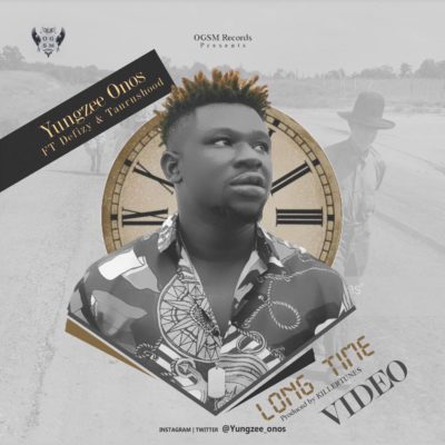 VIDEO: OGSM Records – Yungzee-Onos – LONG TIME ft. Defizy & Taurushood