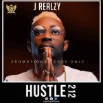 JREALZY – Hustle 212