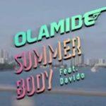 Olamide – Summer Body f. Davido [New Video]