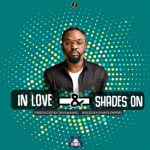 JayMoney – Shades On + In Love (Prod By JaySwaarg)