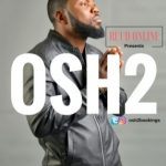 Osh2 – Omalicha + Gbon Gbon