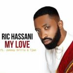 Ric Hassani – My Love ft. Johnny Drille & Tjan [New Song]