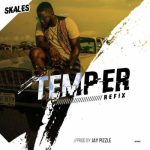 Skales – Temper ft. Burna Boy (Refix By Jay Pizzle)