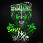 Boogey – No Country For Dreamers [New Song]