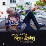 Joe EL – Keep Loving [New Song]