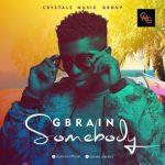 G-Brain – Somebody