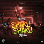 MIXTAPE: DJ Baddo – Shaku Shaku Mix