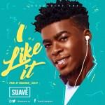 Suavé – I Like It