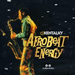 """tooXclusive Presents """"Afrobeat Energy"""" Hosted By DJ Kentalky"""
