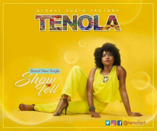 Tenola (Song) Tenola   Show N Tell