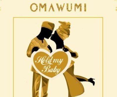 "Omawumi – ""Hold My Baby"" ft. Falz 1"