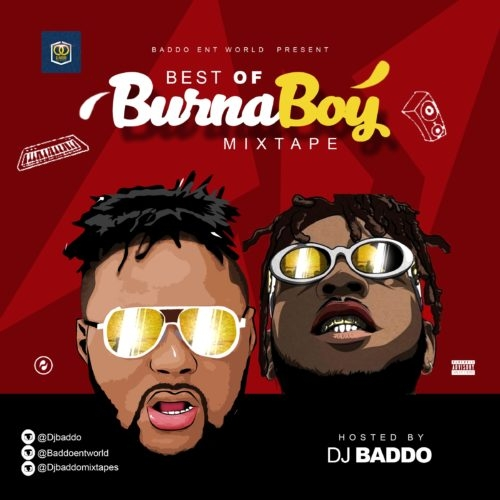 "DJ Baddo – ""Best Of Burna Boy Mix"""