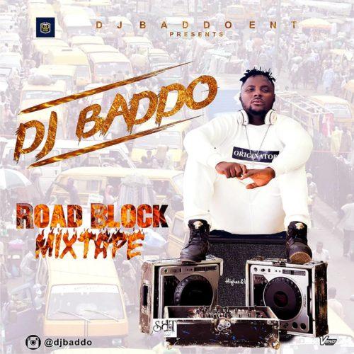 Dj Baddo-Road block mix tape 1