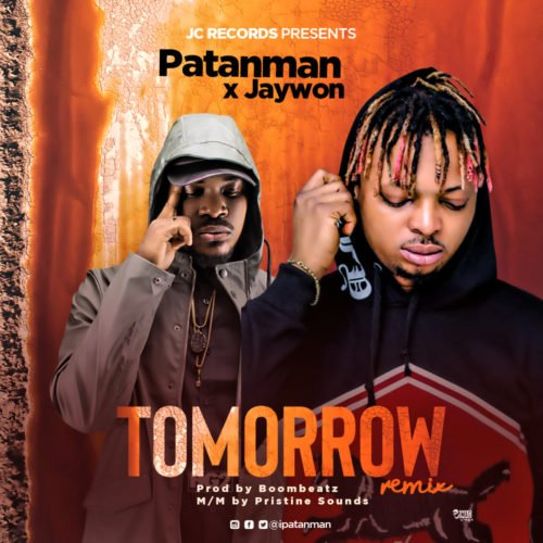 Download MP3: Patanman & Jaywon – Tomorrow (Remix) 2